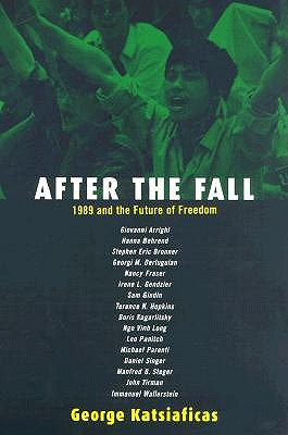 Image for After the Fall : 1989 and the Future of Freedom