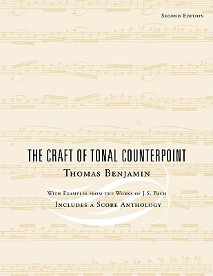 The Craft of Tonal Counterpoint, Benjamin, Thomas