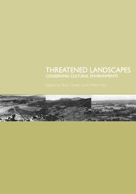 Threatened Landscapes: Conserving Cultural Environments
