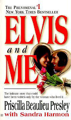 Elvis and Me, Priscilla Beaulieu Presley