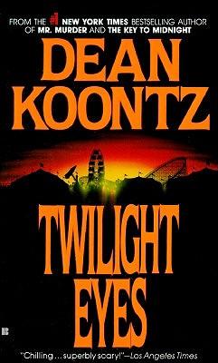 Twilight Eyes, DEAN KOONTZ