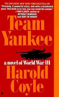 Team Yankee: A Novel of World War III, HAROLD COYLE