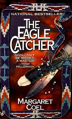 Eagle Catcher, MARGARET COEL
