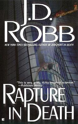 Rapture in Death (In Death (Paperback)), J. D. ROBB, NORA ROBERTS