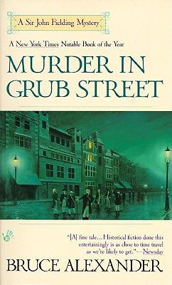 Murder in Grub Street, BRUCE ALEXANDER