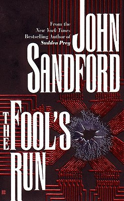 The Fool's Run, Sandford, John
