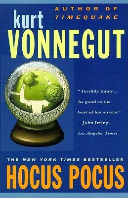 """Hocus Pocus, """"Vonnegut, Kurt"""""""