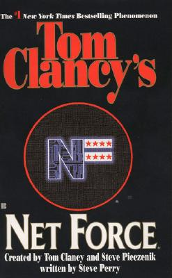 Tom Clancy's Net Force 01: Virtual Vandals (Net Force), TOM CLANCY, STEVE PIECZENIK