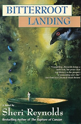 Bitterroot Landing, a Novel, Reynolds, Sheri