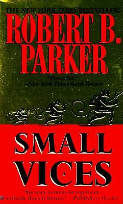 Small Vices (Spenser), Parker, Robert B.