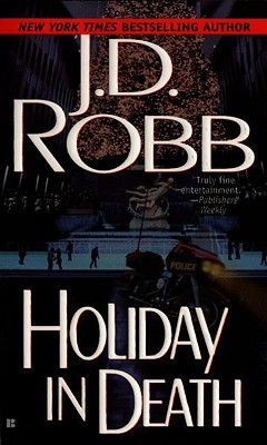 "Holiday in Death, ""Robb, J. D."""