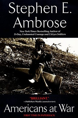 Americans at War , AMBROSE, Stephen A.