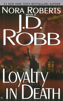 Image for Loyalty in Death (In Death (Paperback))