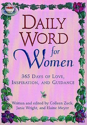 Image for Daily Word for Women: 365 Days of Love, Inspiration, and Guidance