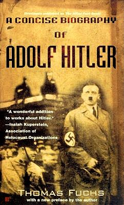 Image for A Concise Biography of Adolf Hitler