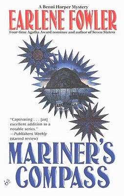 Mariner's Compass (Benni Harper Mystery), EARLENE FOWLER