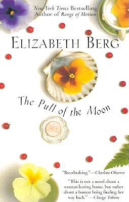 "The Pull of the Moon, ""Berg, Elizabeth"""