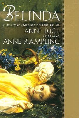 Belinda, Anne Rampling, Anne Rice