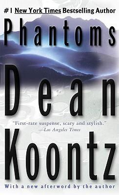 Phantoms, Koontz, Dean