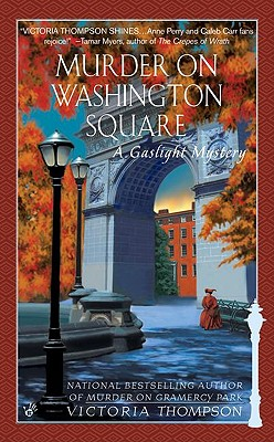 Murder On Washington Square (Gaslight Mystery), Victoria  Thompson