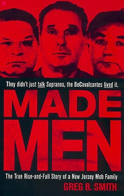 Image for Made Men: The True Rise-and-Fall Story of a New Jersey Mob Family