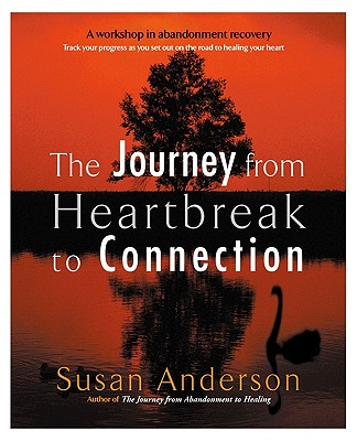 The Journey from Heartbreak to Connection, Anderson, Susan