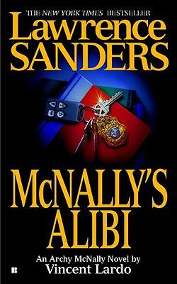 Lawrence Sanders Mcnally's Alibi (Archy McNally Novels (Paperback)), Vincent  Lardo
