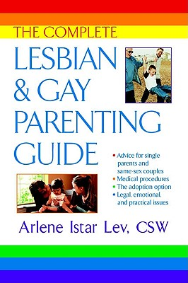 Image for The Complete Lesbian and Gay Parenting Guide