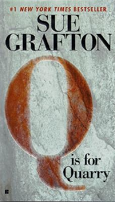 """Q"" is for Quarry (A Kinsey Millhone Mystery, Book 17), Grafton, Sue"