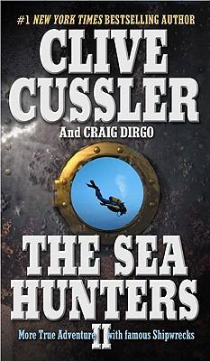 The Sea Hunters II, CLIVE CUSSLER, CRAIG DIRGO