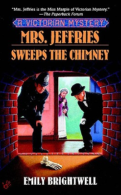 "Mrs. Jeffries Sweeps the Chimney (A Victorian Mystery), ""Brightwell, Emily"""