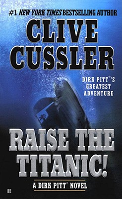 Raise The Titanic, Clive Cussler