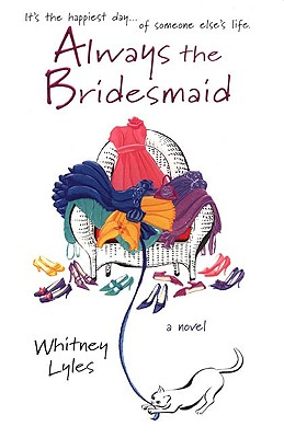 Image for Always the Bridesmaid (A Cate Padgett Novel)