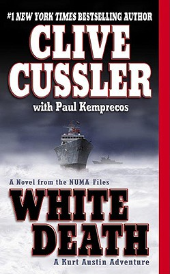 White Death (NUMA Files (Paperback)), CLIVE CUSSLER, PAUL KEMPRECOS