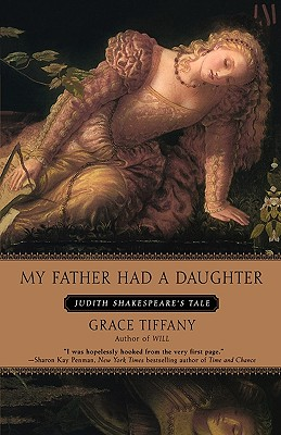 Image for My Father Had a Daughter: Judith Shakespeare's Tale