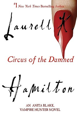 CIRCUS OF THE DAMNED, HAMILTON, LAURELL K