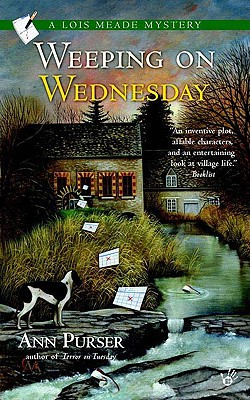 Weeping on Wednesday (Lois Meade Mystery), Ann Purser