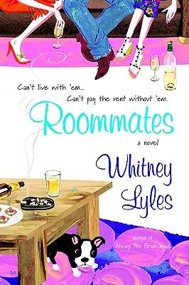 Roommates, WHITNEY LYLES