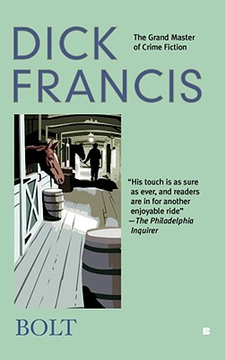 Image for Bolt (A Dick Francis Novel)
