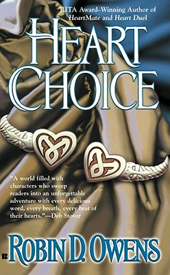 Heart Choice (Celta's HeartMates, Book 4), Robin D. Owens