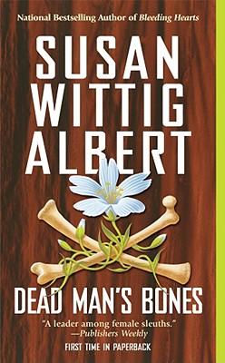 Dead Man's Bones, Albert,Susan Wittig