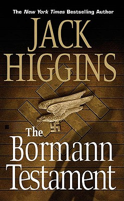 The Bormann Testament, JACK HIGGINS