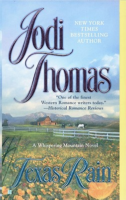 Texas Rain (Whispering Mts), Jodi Thomas