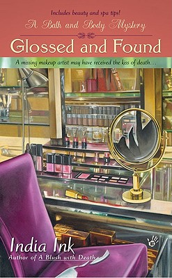 Image for Glossed and Found (Bath & Body Series)