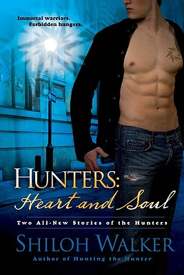 Image for Heart and Soul (The Hunters, Book 8)