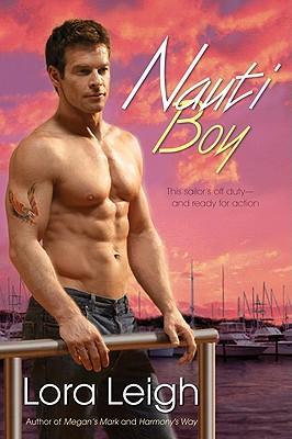 """Nauti Boy (The Nauti Trilogy, Book 1)"", ""Leigh, Lora"""