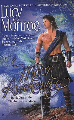 """Moon Awakening (Children of the Moon, Book 1)"", ""Monroe, Lucy"""