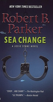 Sea Change (Jesse Stone Novels), Parker, Robert B.