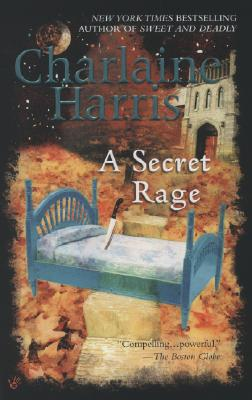 A Secret Rage, Harris, Charlaine