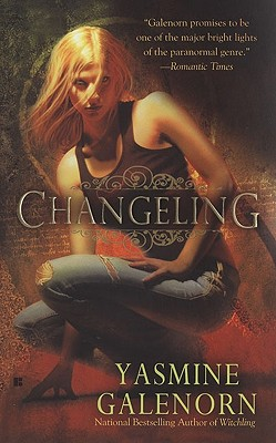 Changeling (Sisters of the Moon, Book 2), Yasmine Galenorn